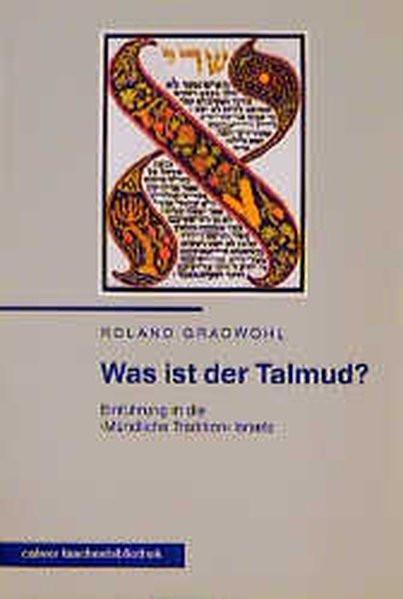 Was ist der Talmud? Einführung in die Mündliche Tradition Israels