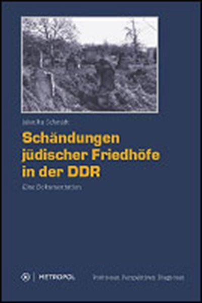 Schändungen jüdischer Friedhöfe in der DDR