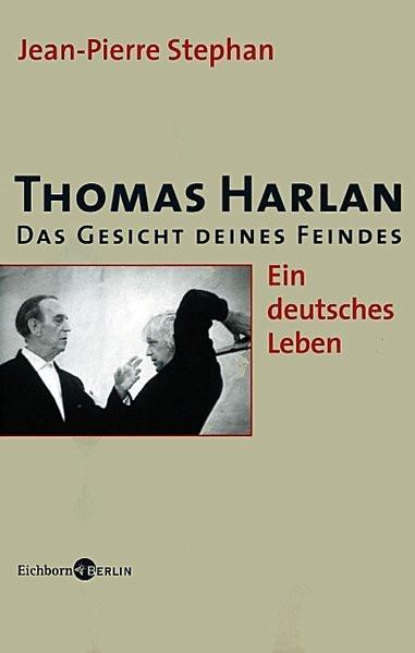 Thomas Harlan. Das Gesicht deines Feindes