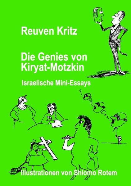 Die Genies von Kiryat-Motzkin