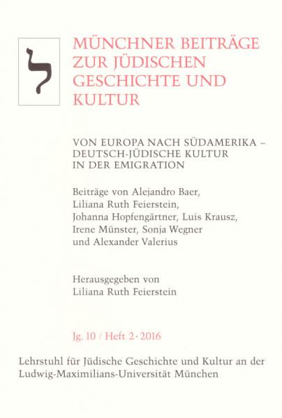 Von Europa nach Südamerika-Deutsch-Jüdische Kultur in der Emigration