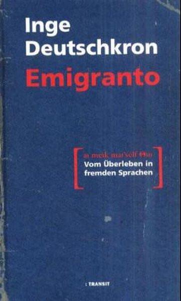 Emigranto. Vom Überleben in fremden Sprachen