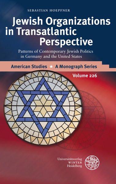 Jewish Organizations in Transatlantic Perspective