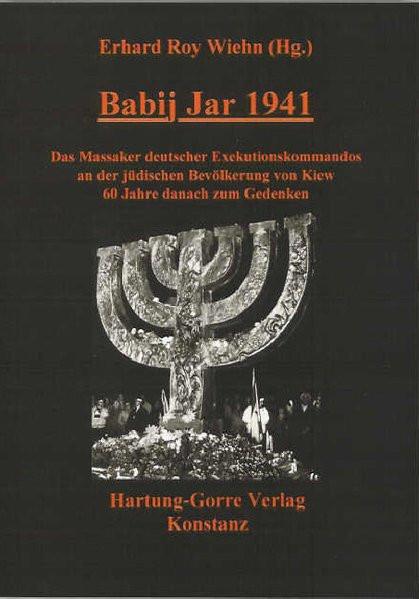 Babij Jar 1941. Das Massaker deutscher Exekutionskommandos an der jüdischen Bevölkerung von Kiew 60