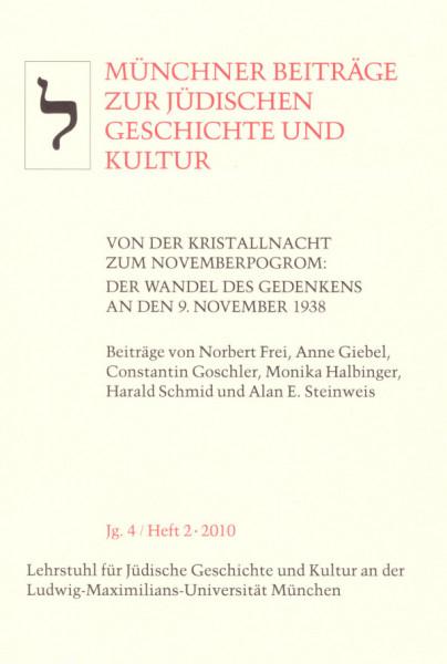 Von der Kristallnacht zum Novemberpogrom: Der Wandel des Gedenkens an den 9. November 1938