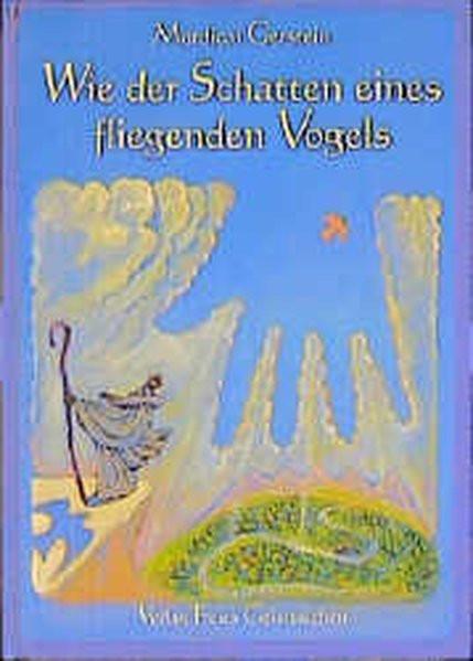 Wie der Schatten eines fliegenden Vogels. Eine jüdische Legende aus Kurdistan