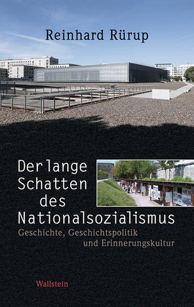 Der lange Schatten des Nationalsozialismus
