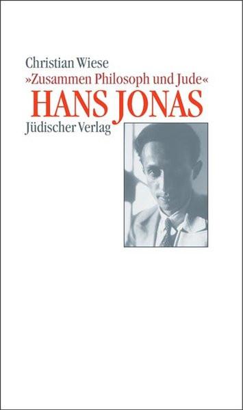"""Hans Jonas - """"Zusammen Philosoph und Jude"""""""