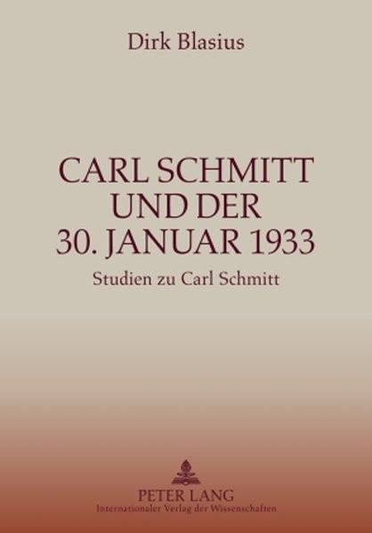 Carl Schmitt und der 30. Januar 1933