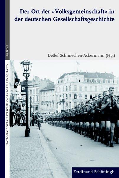 """Der Ort der """"Volksgemeinschaft"""" in der deutschen Gesellschaftsgeschichte"""