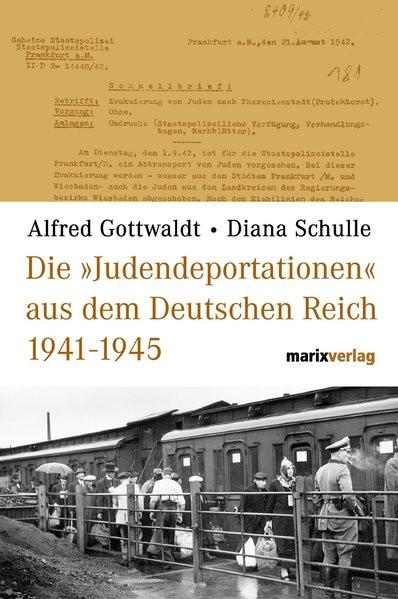 """Die """"Judendeportation"""" aus dem Deutschen Reich von 1941-1944"""