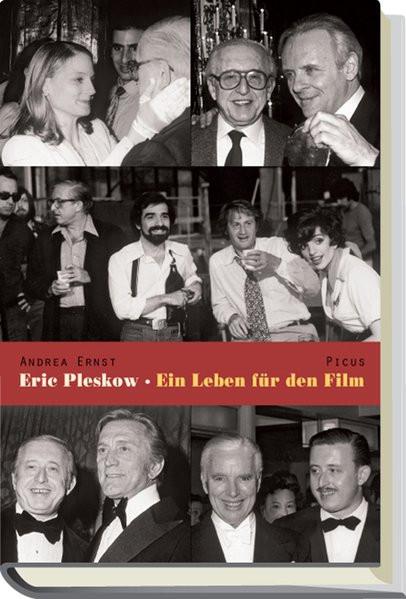 Eric Pleskow. Ein Leben für den Film