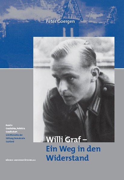 Willi Graf - Ein Weg in den Widerstand