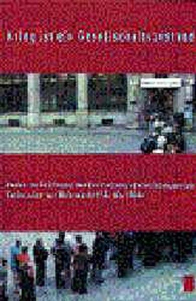 """Krieg ist ein Gesellschaftszustand. Reden zur Eröffnung der Ausstellung """"Vernichtungskrieg. Verbrech"""