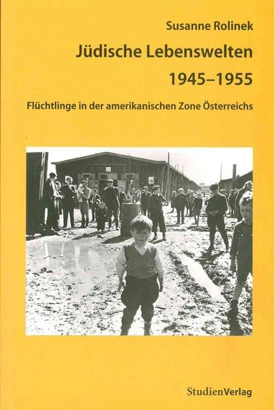 Jüdische Lebenswelten 1945-1955