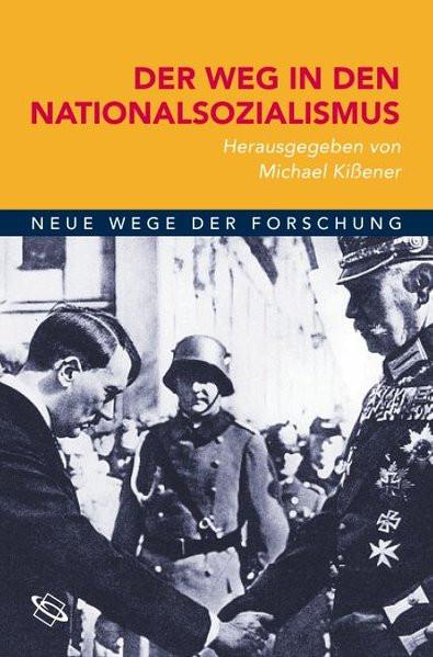 Der Weg in den Nationalsozialismus