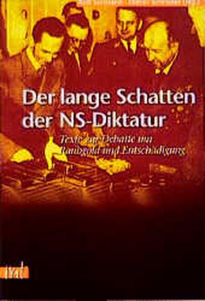 Der lange Schatten der NS-Diktatur