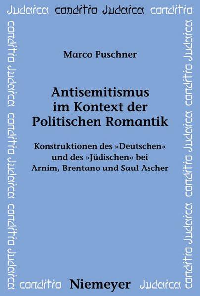 Antisemitismus im Kontext der Politischen Romantik