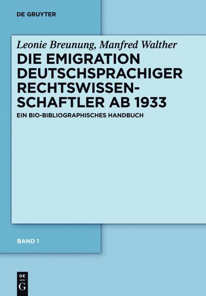 Biographisches Handbuch der Emigration deutschsprachiger Rechtswissenschaftler nach 1933
