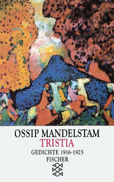 Tristia. Gedichte 1916-1925