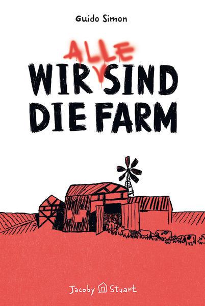 Wir (alle) sind die Farm