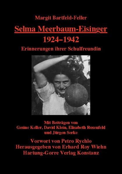Selma Meerbaum-Eisinger. 1924-1942