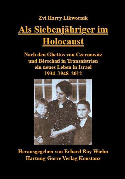 Als Siebenjähriger im Holocaust
