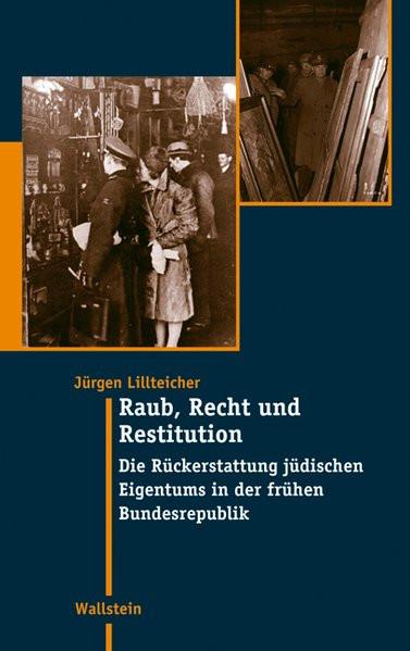 Raub, Recht und Restitution