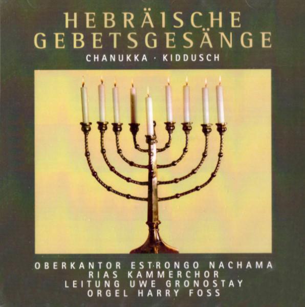 Hebräische Gebetsgesänge. Chanukka, Kiddusch