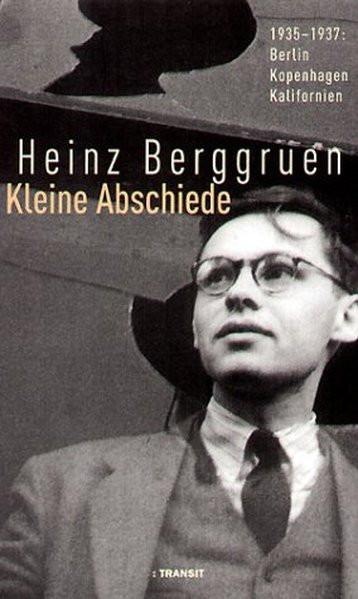 Kleine Abschiede. 1935-1937: Berlin - Kopenhagen - Kalifornien