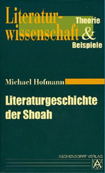 Literaturgeschichte der Shoah