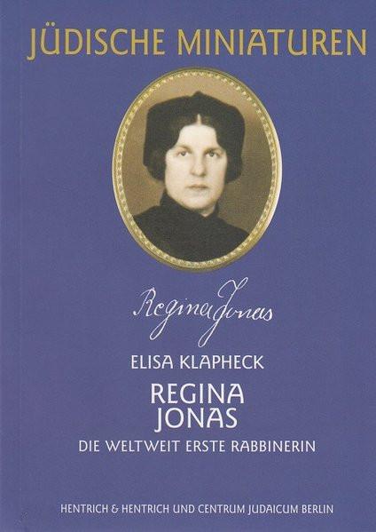 Regina Jonas. Die weltweit erste Rabbinerin