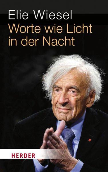 Wiesel:Worte wie Licht in der Nacht