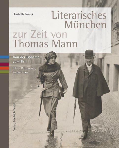 Literarisches München zur Zeit von Thomas Mann