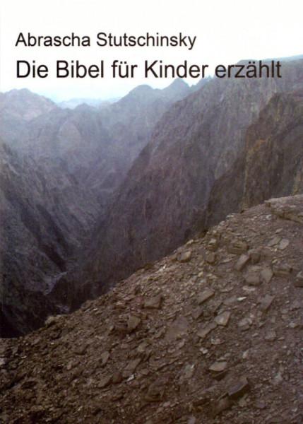 Die Bibel für Kinder erzählt