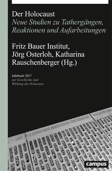 Jahrbuch zur Geschichte und Wirkung des Holocaust