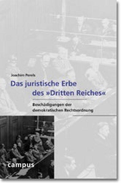 """Das juristische Erbe des """"Dritten Reiches"""""""
