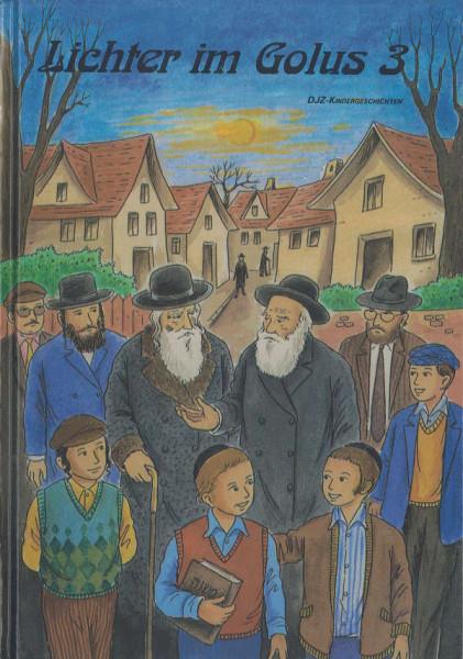 Lichter im Golus. Eine Auswahl von Kindergeschichten, Bd. 3