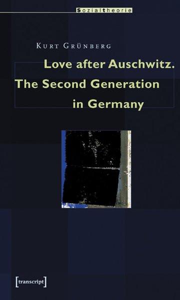 Love after Auschwitz