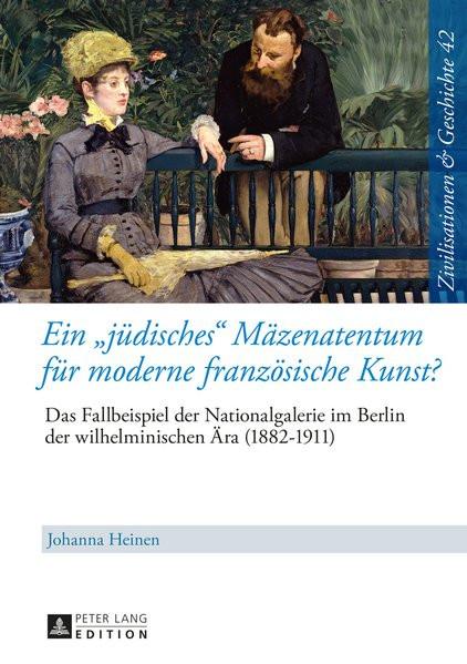 """Ein """"jüdisches"""" Mäzenatentum für moderne französische Kunst?"""