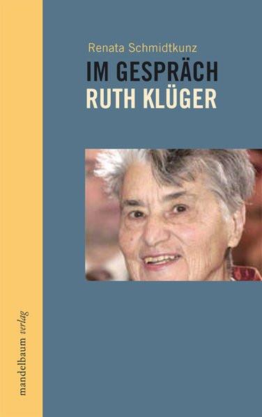Im Gespräch: Ruth Klüger