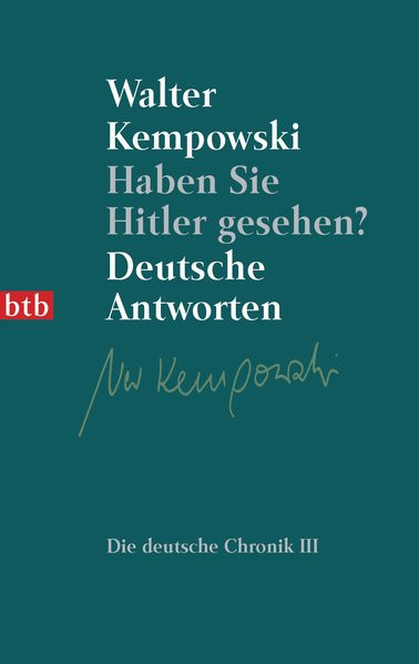 Haben Sie Hitler gesehen? Haben Sie davon gewußt?