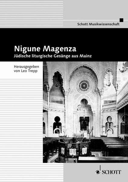 Nigune Magenza. Jüdische liturgische Gesänge aus Mainz
