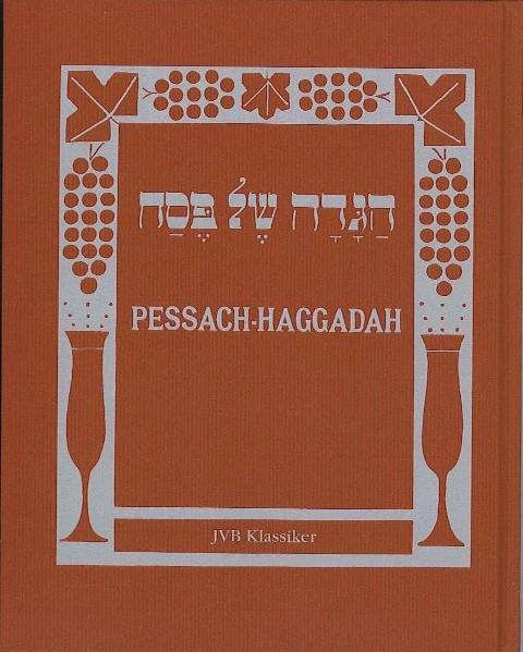 schel Pessach. Pessach-Haggadah