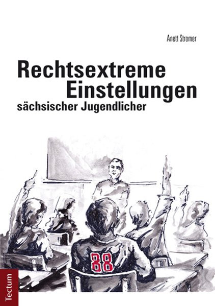 Rechtsextreme Einstellungen sächsischer Jugendlicher