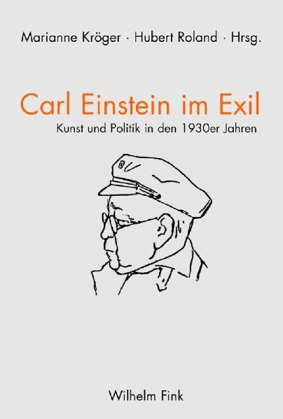 Carl Einstein im Exil