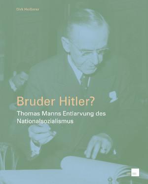 Bruder Hitler?