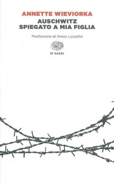 Auschwitz Spiegato A Mia Figlia