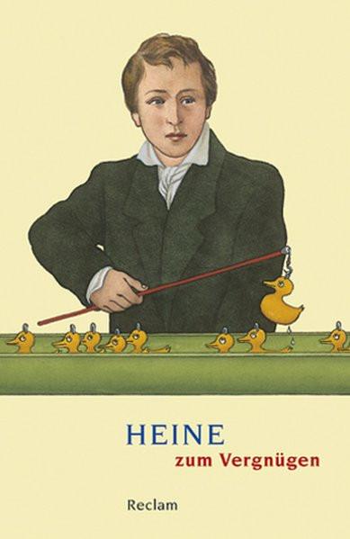 Heine zum Vergnügen