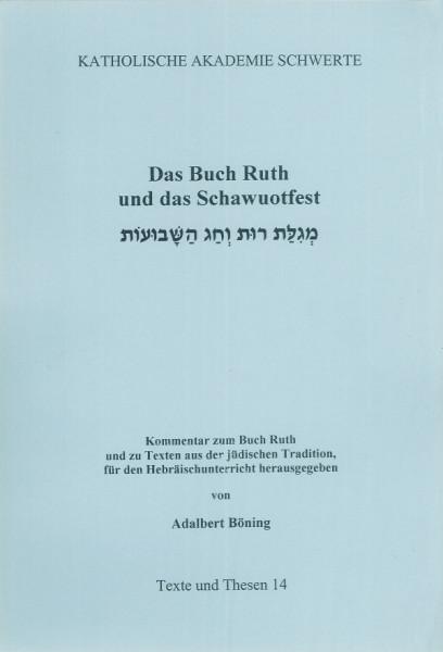 Das Buch Ruth und das Schawuotfest